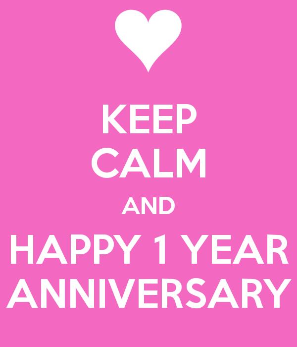 Keep-calm-and-happy-1-year-anniversary-2